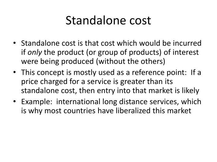 Standalone cost