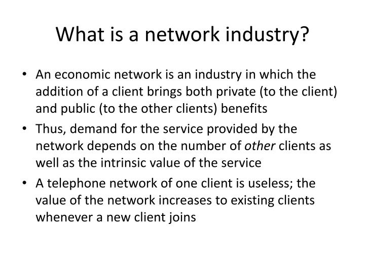 What is a network industry