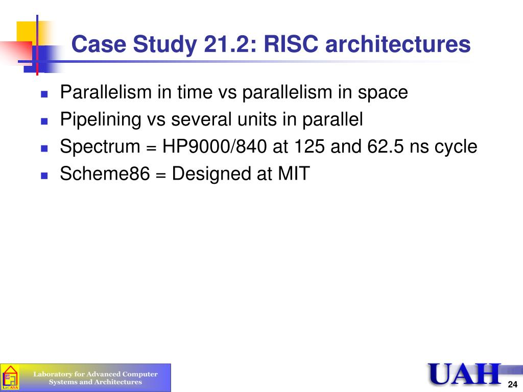 Case Study 21.2: RISC architectures