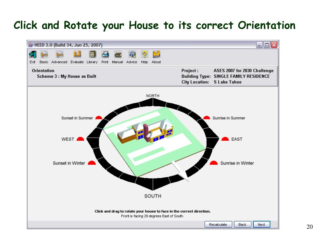 Click and Rotate your House to its correct Orientation