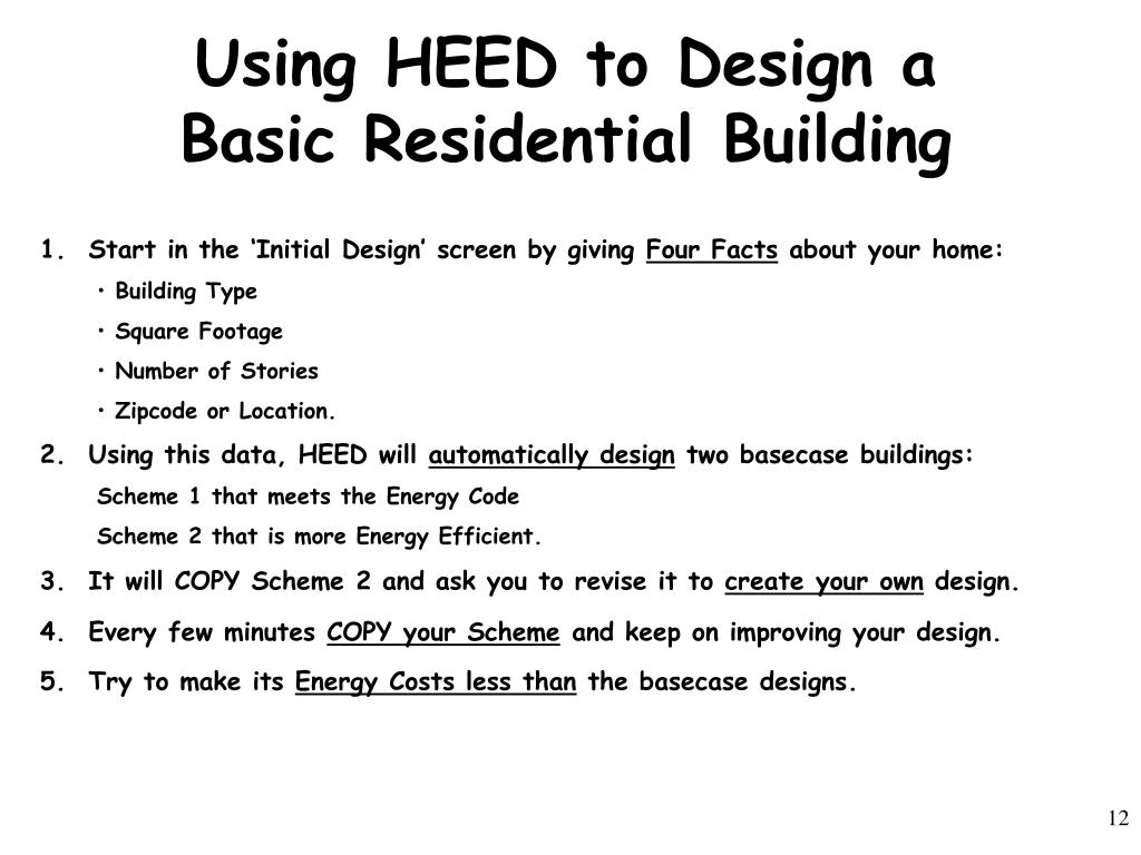 Using HEED to Design a Basic Residential Building