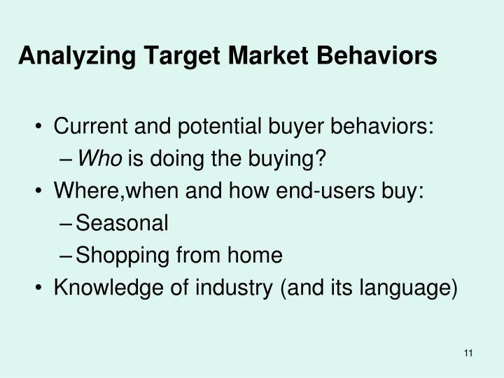 Analyzing Target Market Behaviors