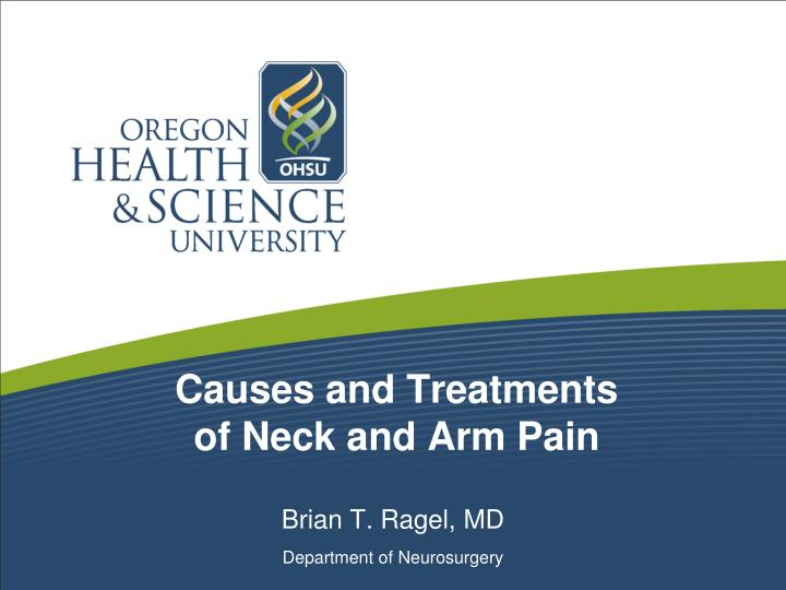 causes and treatments of neck and arm pain