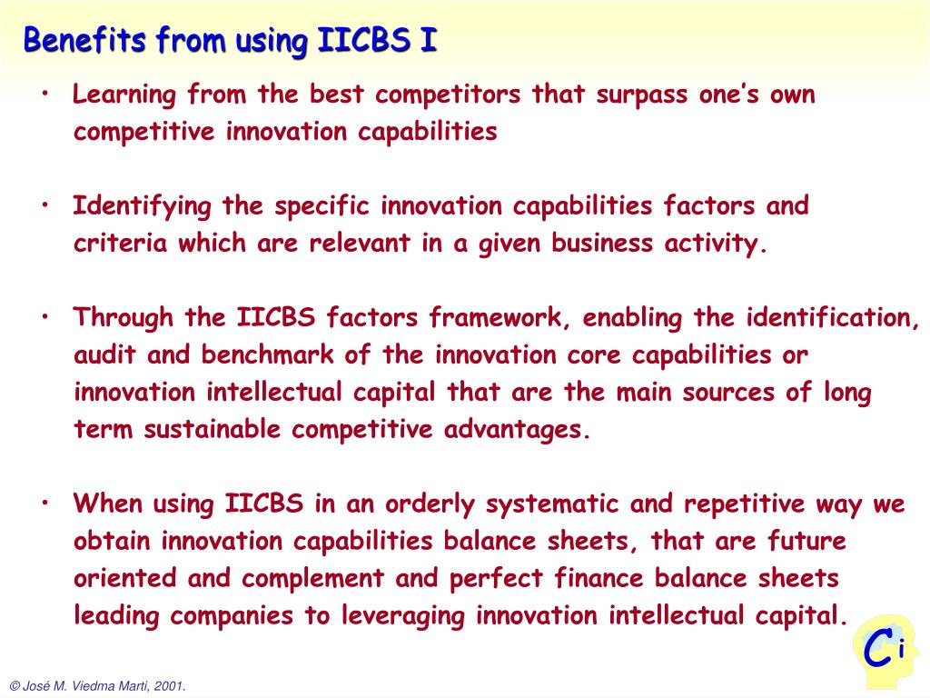 Benefits from using IICBS I
