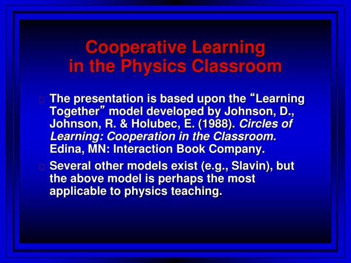 Cooperative learning in the physics classroom l.jpg