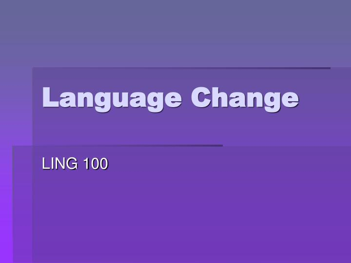 Language change l.jpg