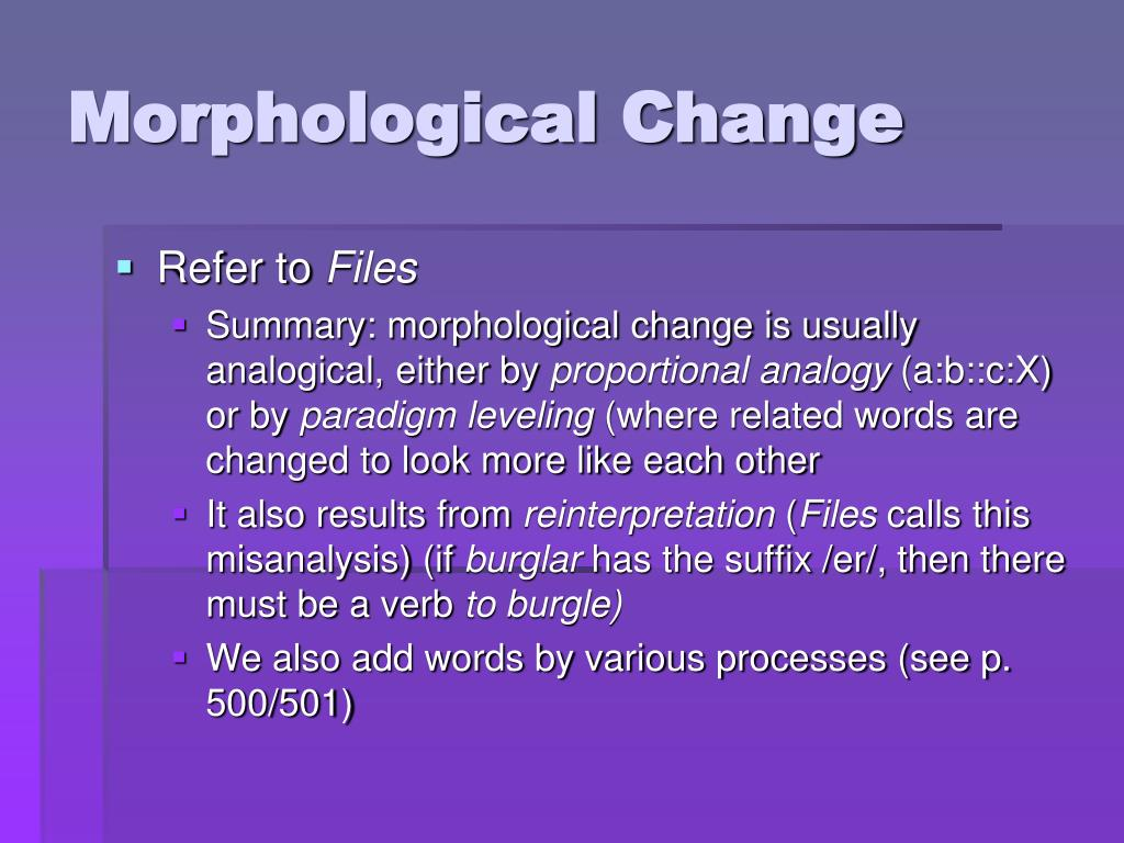 Morphological Change