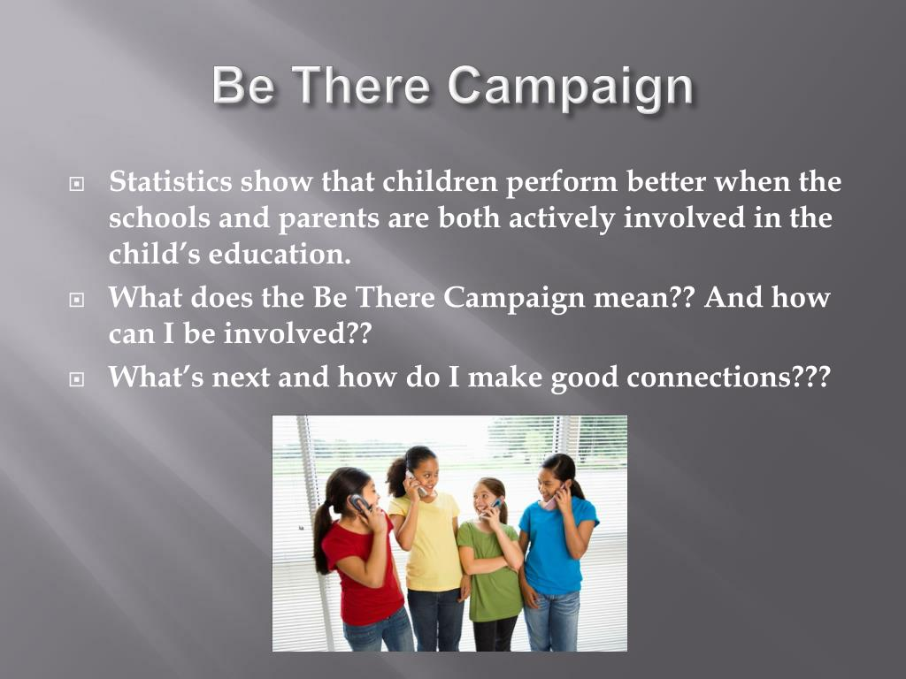 Be There Campaign