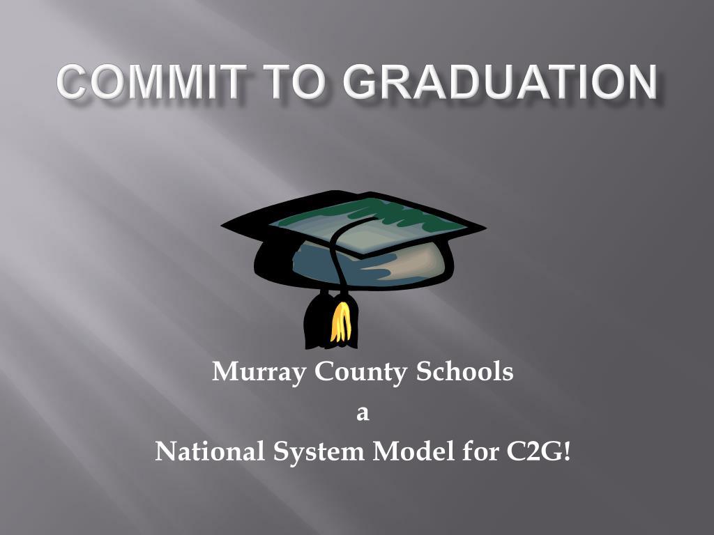 Commit To Graduation