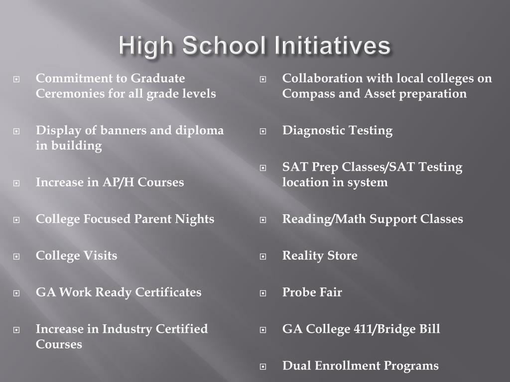 High School Initiatives
