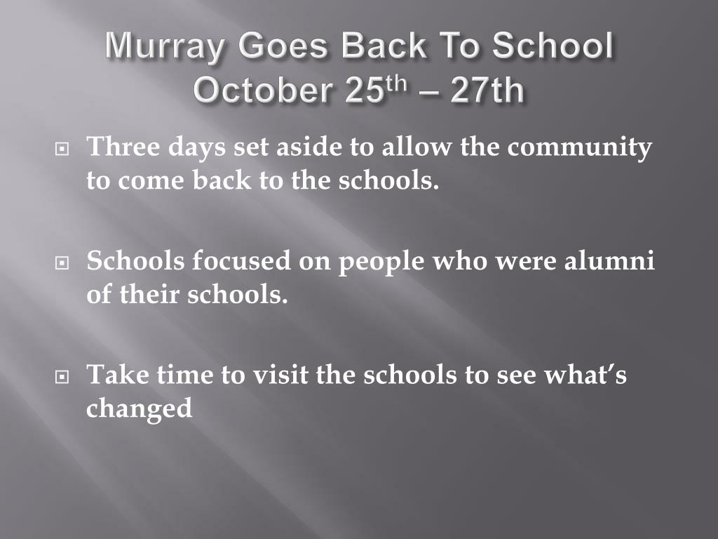 Murray Goes Back To School