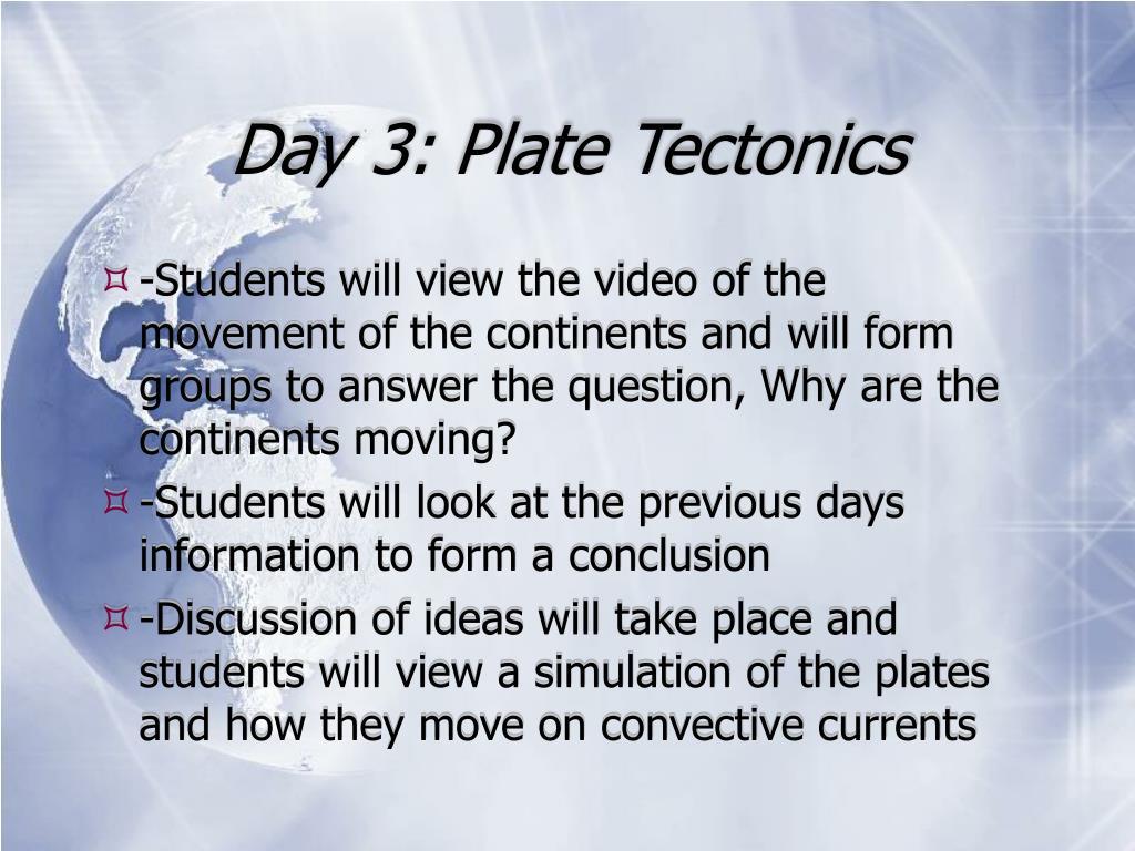 Day 3: Plate Tectonics