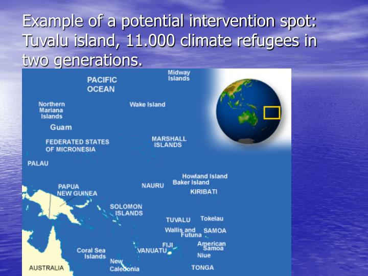 Example of a potential intervention spot: Tuvalu island, 11.000 climate refugees in two generations.