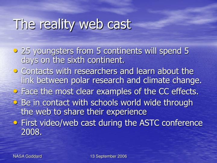 The reality web cast