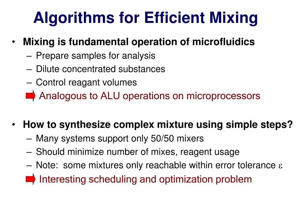 Algorithms for Efficient Mixing