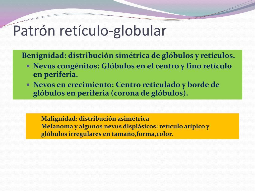 Patrón retículo-globular