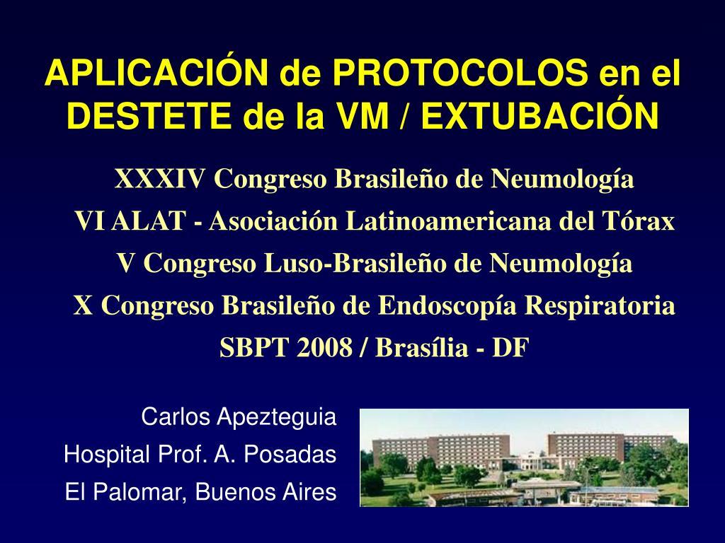 aplicaci n de protocolos en el destete de la vm extubaci n