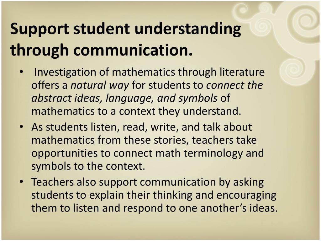 Support student understanding through communication.