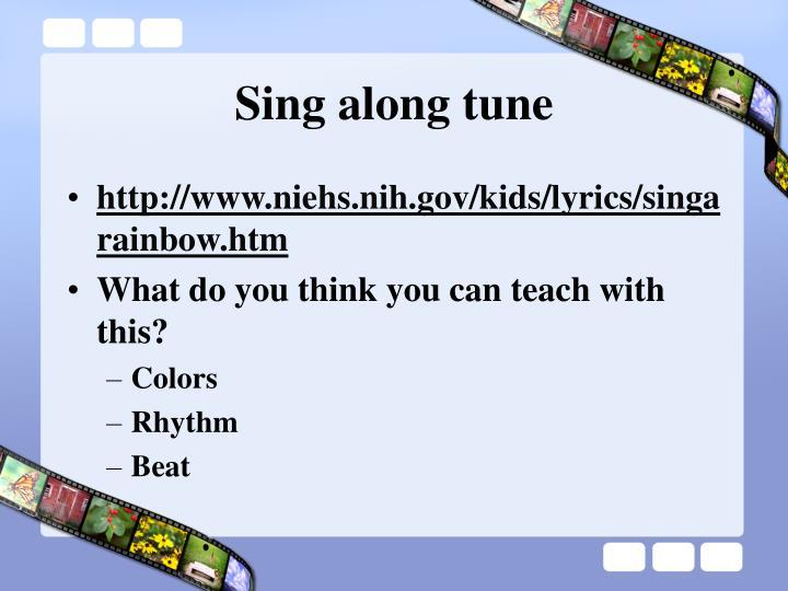 Sing along tune