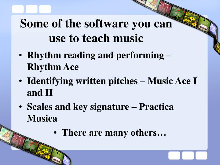 Some of the software you can use to teach music