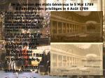 de la r union des tats g n raux le 5 mai 1789 l abolition des privil ges le 4 ao t 1789
