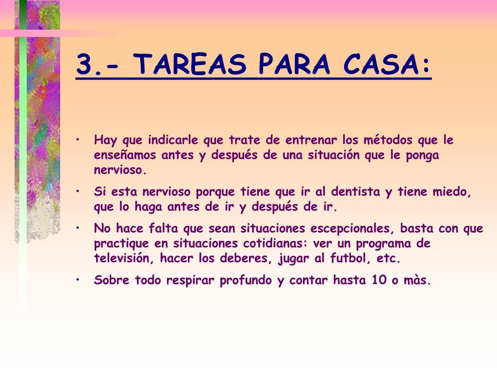 3.- TAREAS PARA CASA: