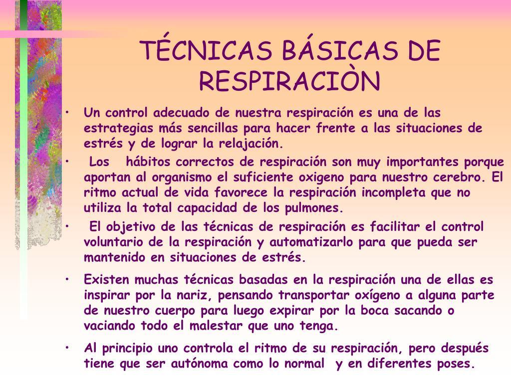 TÉCNICAS BÁSICAS DE RESPIRACIÒN