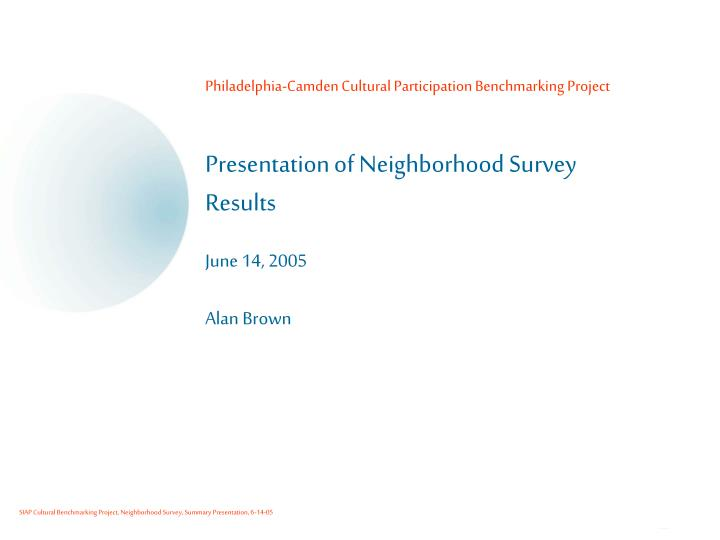 Philadelphia-Camden Cultural Participation Benchmarking Project