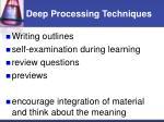 deep processing techniques