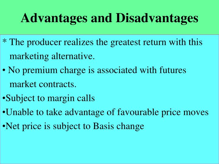 Advantages and disadvantages l.jpg