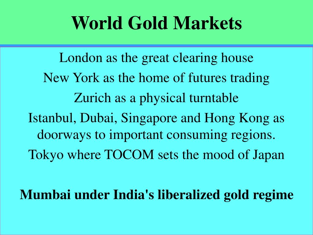 World Gold Markets