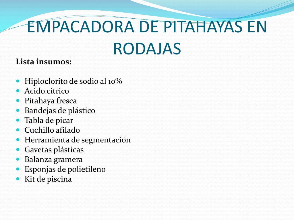 EMPACADORA DE PITAHAYAS EN RODAJAS