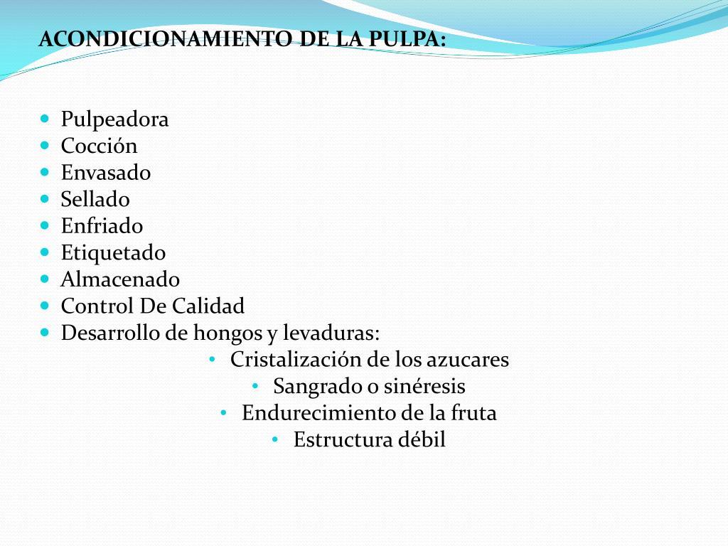 ACONDICIONAMIENTO DE LA PULPA:
