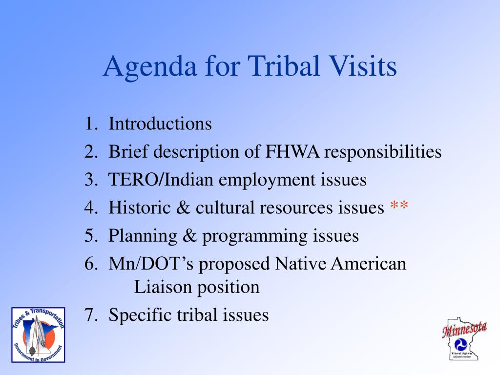 Agenda for Tribal Visits