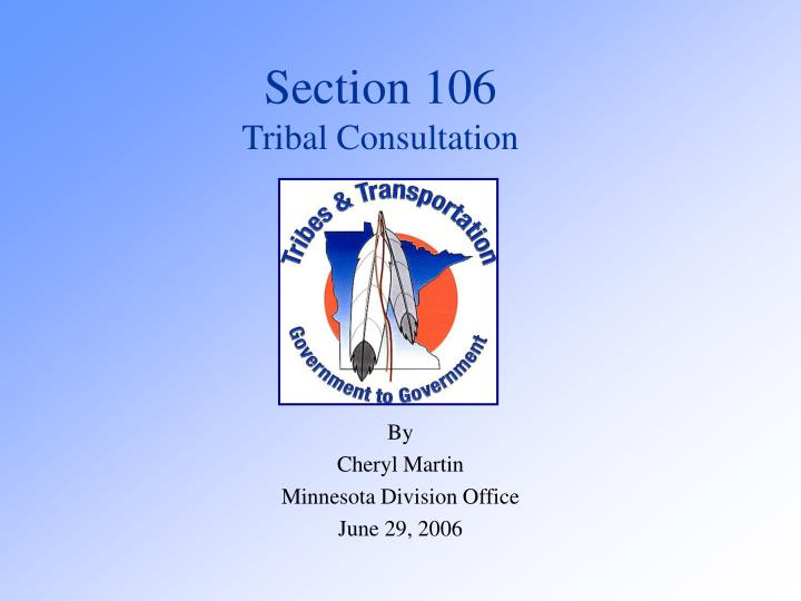 Section 106 tribal consultation l.jpg