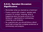 s o s speaker occasion significance
