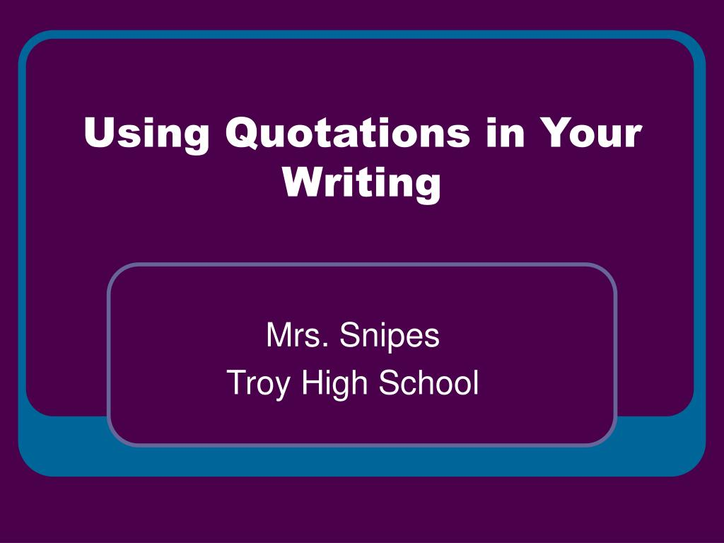 using quotations in your writing