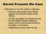 darwin presents his case