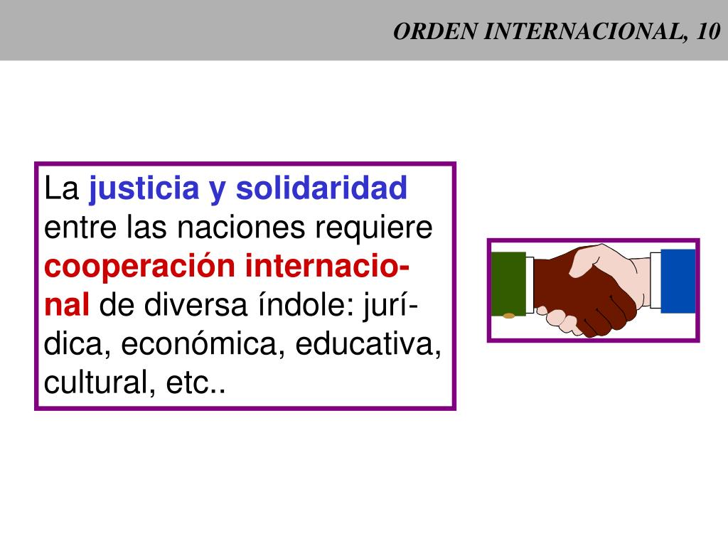 ORDEN INTERNACIONAL, 10