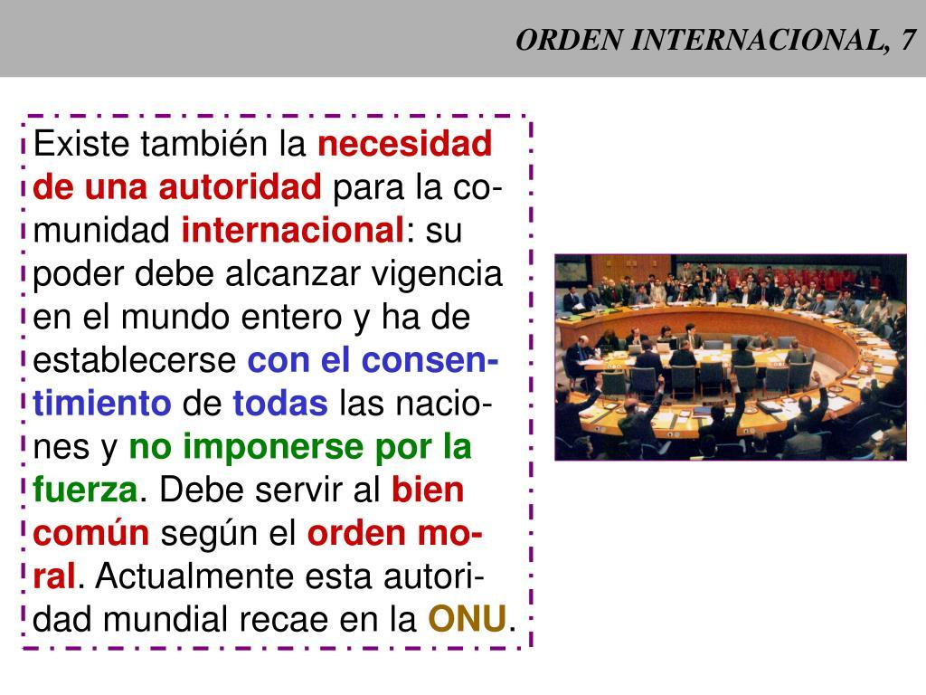 ORDEN INTERNACIONAL, 7