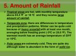 5 amount of rainfall