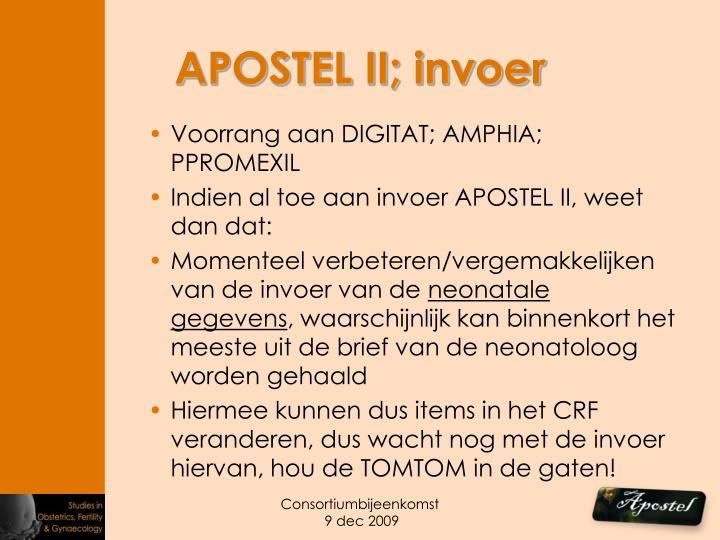 APOSTEL II; invoer