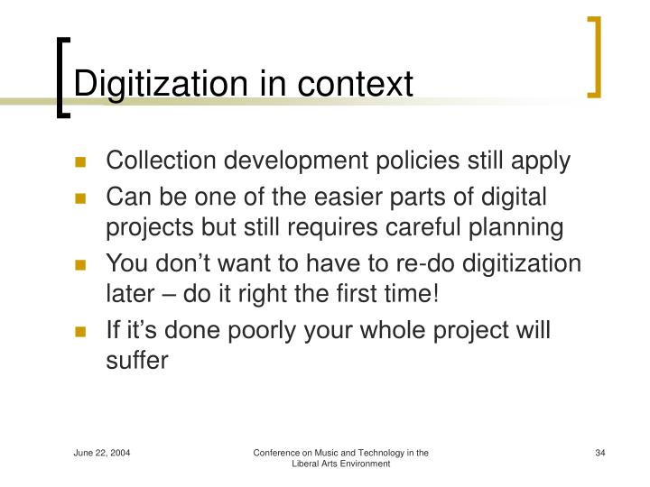 Digitization in context