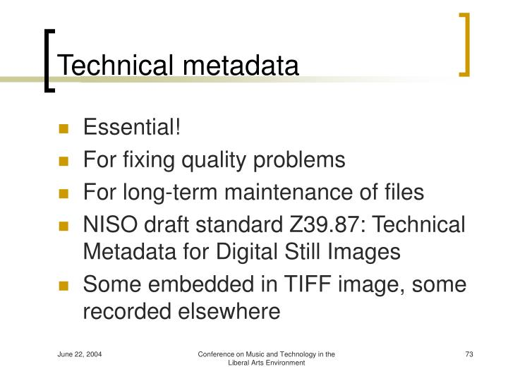 Technical metadata
