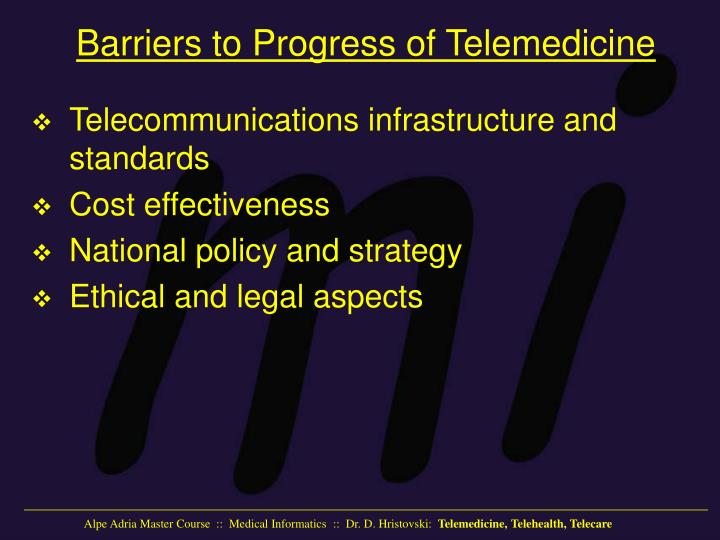Barriers to Progress of Telemedicine