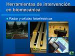 herramientas de intervenci n en biomec nica23