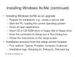 installing windows 9x me continued7