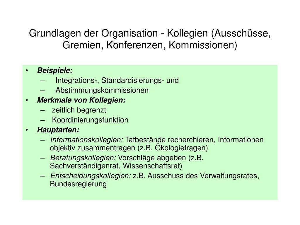 Grundlagen der Organisation - Kollegien (Ausschüsse, Gremien, Konferenzen, Kommissionen)