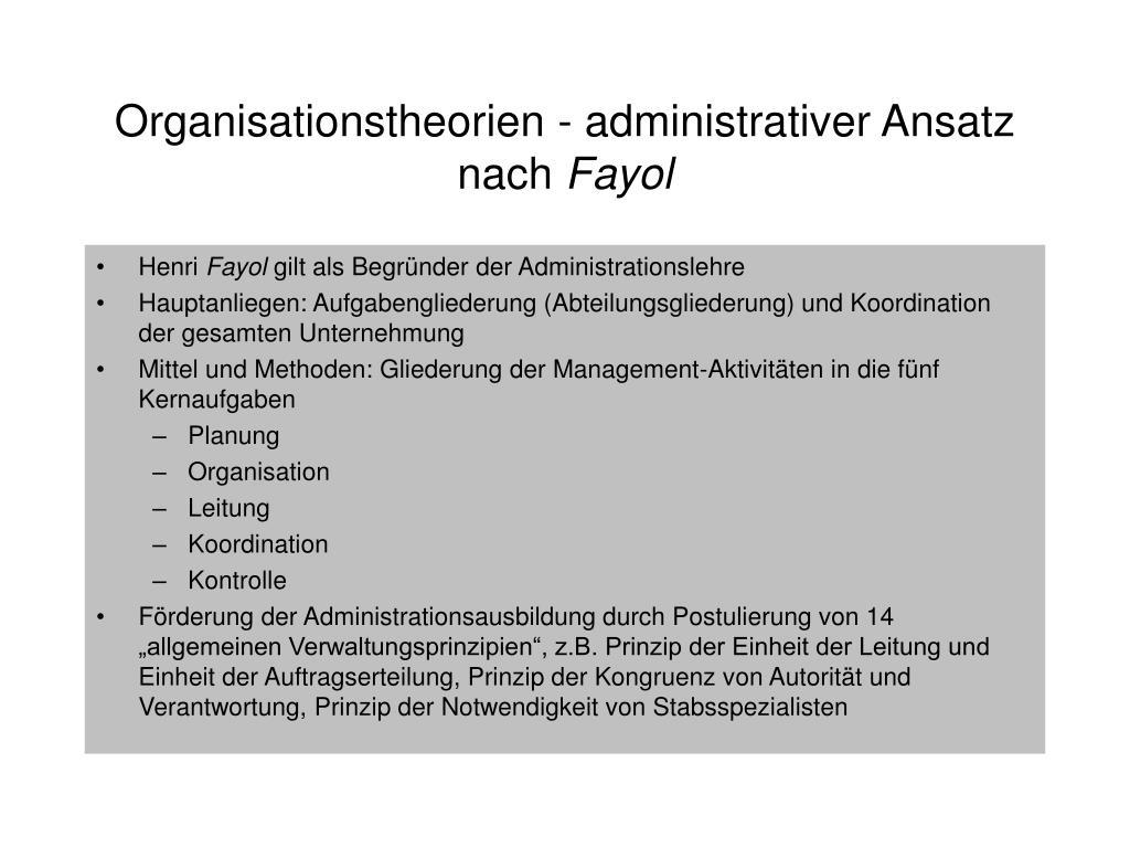 Organisationstheorien - administrativer Ansatz nach