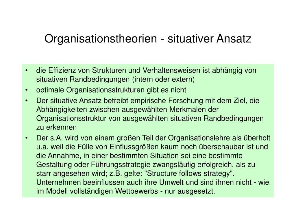 Organisationstheorien - situativer Ansatz
